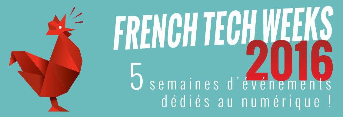 Après le Grand Opening des French Tech Weeks, place maintenant à 5 semaines d'événements numériques
