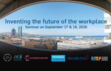 Inventing the future of the workplace in the Aix-Marseille-Provence