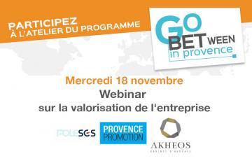 Atelier digital Go Between in Provence sur la valorisation de l'entreprise