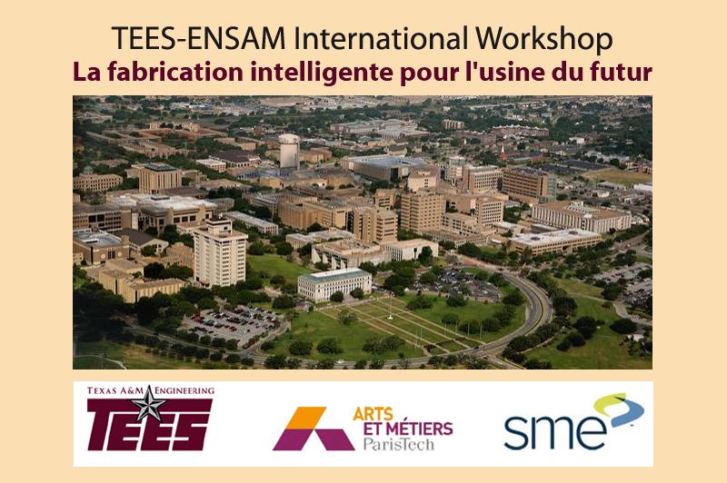 1er workshop Arts et Métiers d'Aix et Texas AM University, fondement d'un pôle mixte de recherche transatlantique